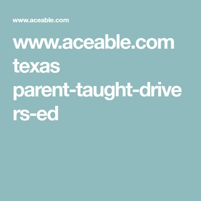 www.aceable.com texas parent-taught-drivers-ed