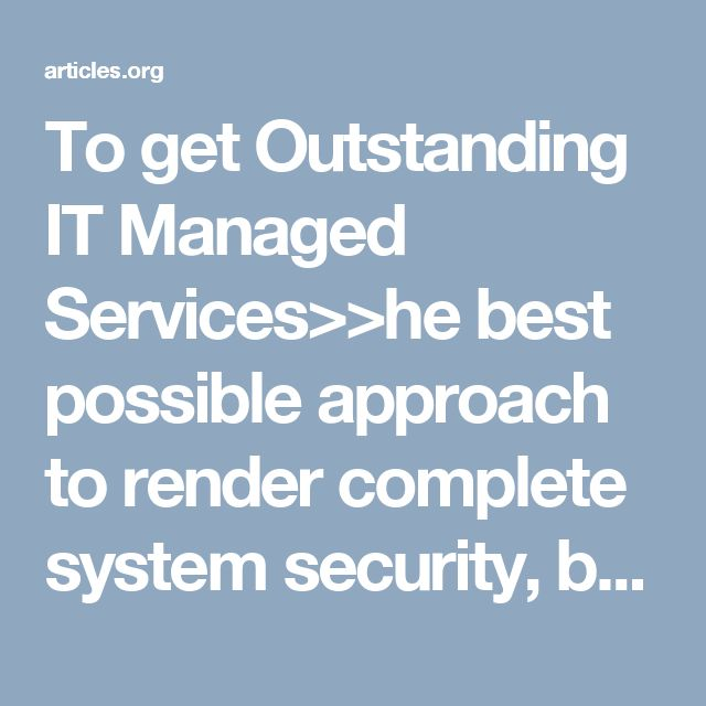 To get Outstanding IT Managed Services>>he best possible approach to render complete system security, back-up, failure recovery is taken so that your business runs smoothly and robustly for your clients. As these professionals always have comprehensive knowledge of the software, networking and tools, they give better and quicker technology solution. Opting Managed IT Services In Brisbane is a budget-friendly and smartest way to manage your business Information Technology needs.