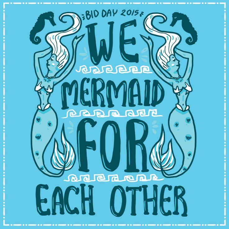 We mermaid for each other. Geneologie | Greek Tee Shirts | Greek Tanks | Custom Apparel Design | Custom Greek Apparel | Sorority Tee Shirts | Sorority Tanks | Sorority Shirt Designs  | Sorority Shirt Ideas | Greek Life | Hand Drawn | Sorority | Sisterhood | Bid Day | Mermaid | Under the Sea