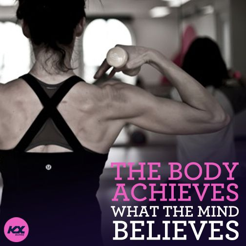 the body achieves what the believes.  #body #mentalhealth #positivity #motivation #kxbarre