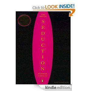 Amazon.com: The Art of Seduction eBook: Robert Greene: Kindle Store