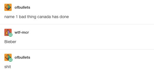 Canada never makes mistakes, they said.   15 Stereotypes About Canadians That Are Very, Very Wrong
