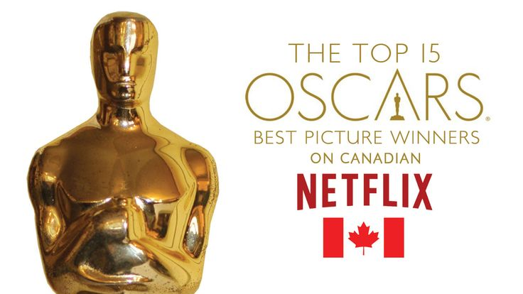 The Top 15 Best Picture Winners Available on Netflix Canada - http://www.flickchart.com/blog/the-top-15-best-picture-winners-available-on-netflix-canada/