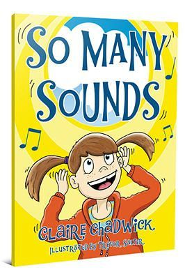 Book, So Many Sounds by Claire Chadwick & Free Printable Matching Sounds From Book (from My Little Bookcase)