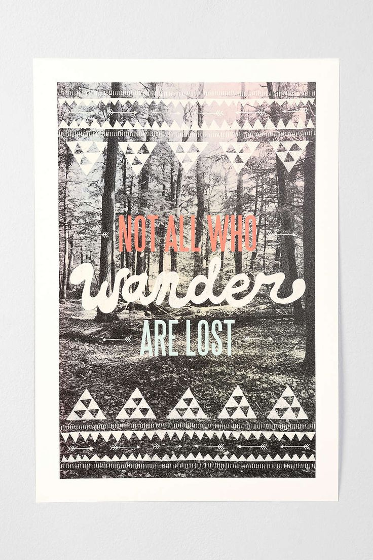 Wesley Bird Not All Who Wander Are Lost Art Print