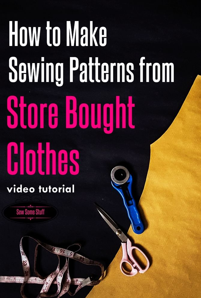 How to make dress patterns from old clothes on sewsomestuff.com