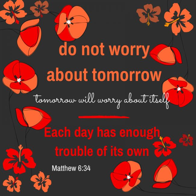 Do not worry about tomorrow - scriptures and affirmations for pregnancy!