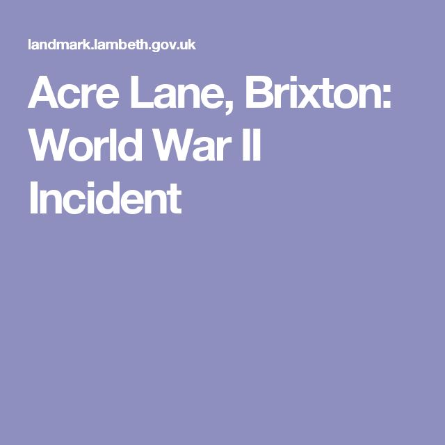 Acre Lane, Brixton:  World War II Incident
