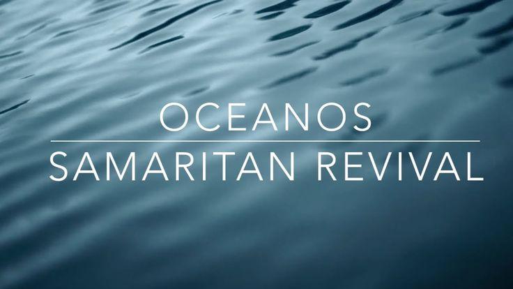 Oceanos - Samaritan Revival (Oceans - HILLSONG UNITED) - Videoclip - Mús...