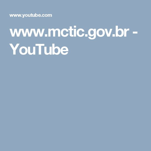 www.mctic.gov.br - YouTube