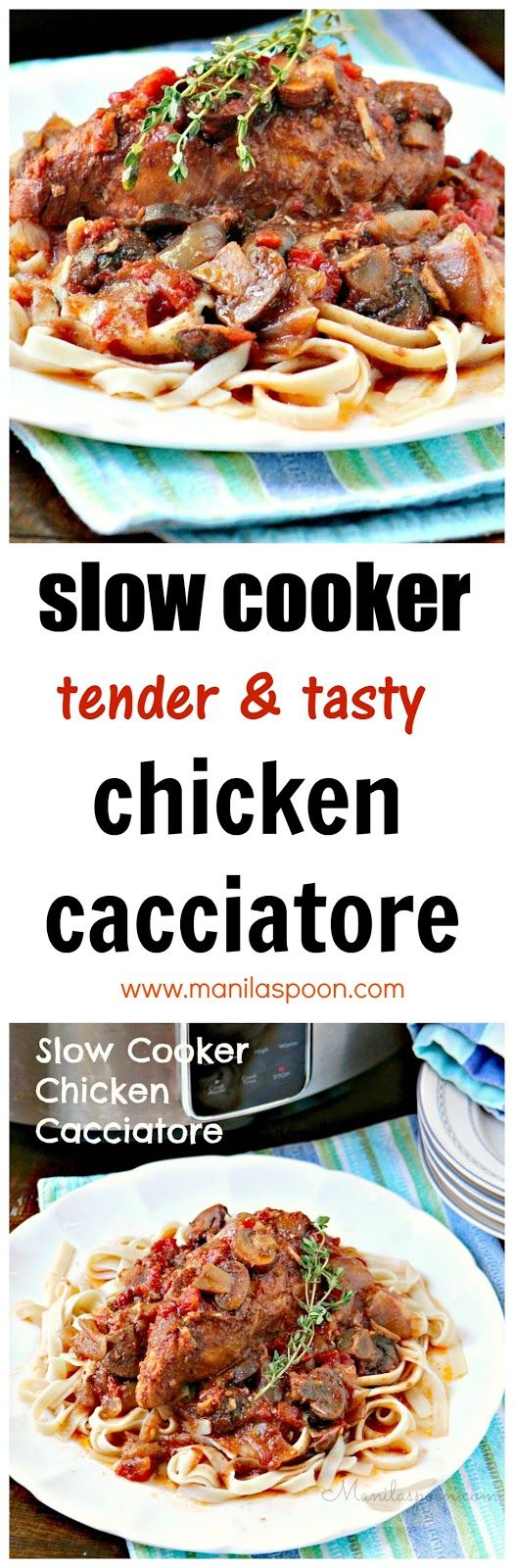 Melt-in-your-mouth tender and delicious Slow Cooker Chicken Cacciatore. Serve over pasta or rice.