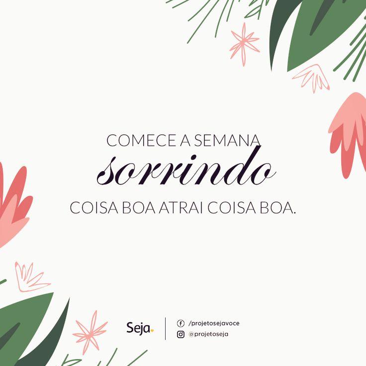 Vamos começar bem a semana?  projetoseja♥:  https://www.facebook.com/projetosejavoce/ https://instagram.com/projetoseja/  #sejaposistivo #segunda #projetoseja #seja #frasedodia