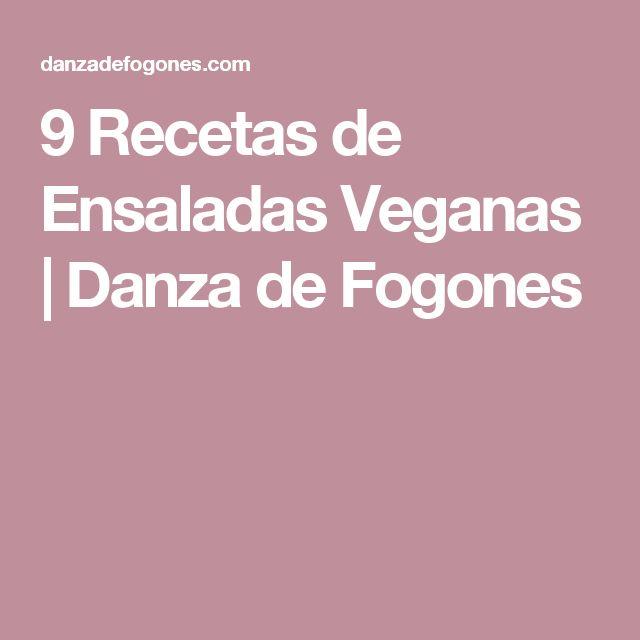 9 Recetas de Ensaladas Veganas | Danza de Fogones