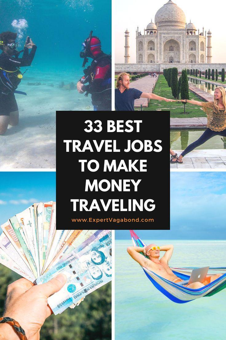 35 best travel jobs to make money traveling | full time travel