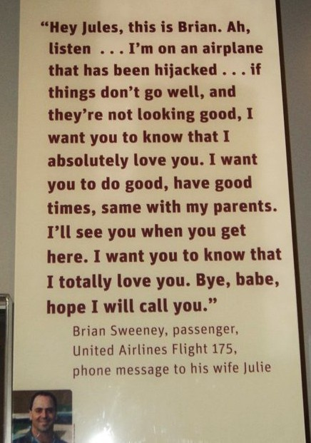 HEARTBREAKING-  NEVER forget 9-11!     The passengers on this plane overtook the hijacker to prevent him from reaching his target. They believe he was target was the WHITE HOUSE Never forget 9-11  Remember that real people died.   Sometimes we get mixed up with numbers and statistics and forget the lives that were taken and hearts that were broken.