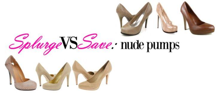 Splurge vs Save: Nude Heels.