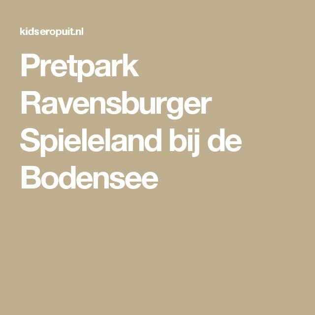 Pretpark Ravensburger Spieleland bij de Bodensee