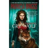 Cry Wolf (Alpha and Omega, Book 1) (Mass Market Paperback)By Patricia Briggs