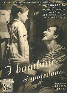"""BAMBINI CHE FANNO RUMORE: """"I bambini ci guardano"""" Film del 1943"""
