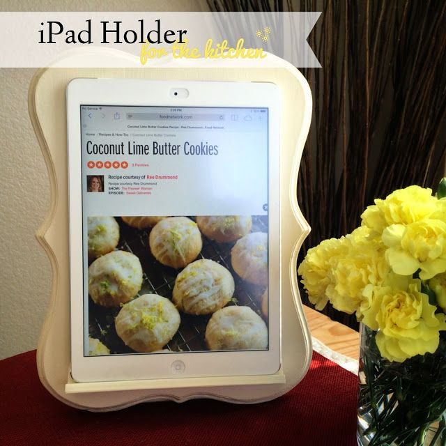DIY: iPad Holder for the Kitchen.  So easy and so cute!