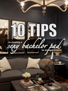 10 Tips to Create A Sexy Bachelor Pad in your apartment