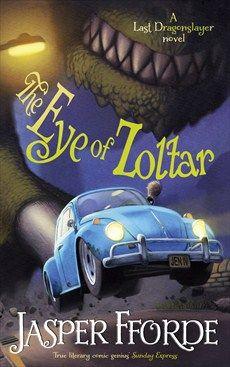 The Eye of Zoltar (Dragonslayer #3) by Jasper Fforde