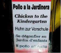 "Spanish translation of ""Pollo a la Jardinera"" as ""Chicken to the Kindergarten."" That's too funny. #SpanishFail"