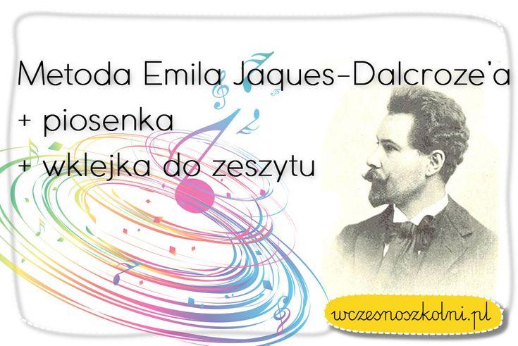 Metoda Emila Jaques-Dalcroze'a jest bazą do wielu innych metod. Muzyka, ruch, słowo, dźwięk, śpiew to szczęśliwe dziecko.