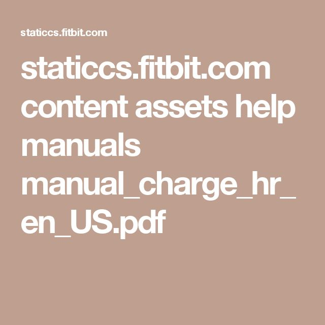staticcs.fitbit.com content assets help manuals manual_charge_hr_en_US.pdf