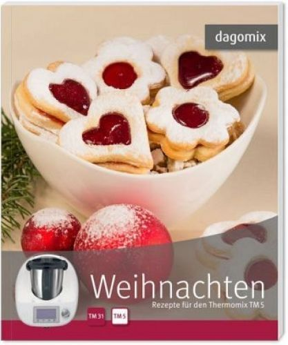dagomix-Weihnachten-Rezepte-fuer-den-Thermomix-TM5-Buch-NEU