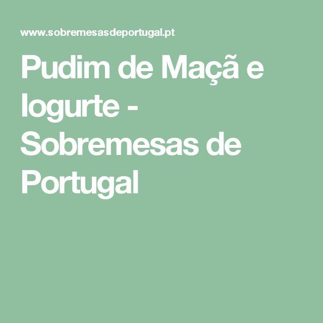 Pudim de Maçã e Iogurte - Sobremesas de Portugal