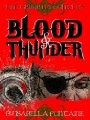 Blood and Thunder (The Grimm Chronicles, Book 5) ~ by: Ken Brosky