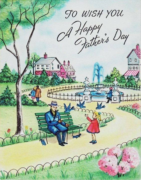 vintage Father's Day card. Happy Father's Day! Dads and to any Moms who fill that roll too!
