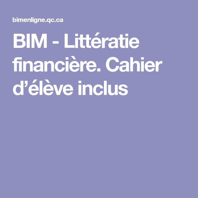 BIM - Littératie financière.  Cahier d'élève inclus