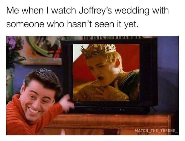 Game of Thrones meme -- ME EVERY TIME