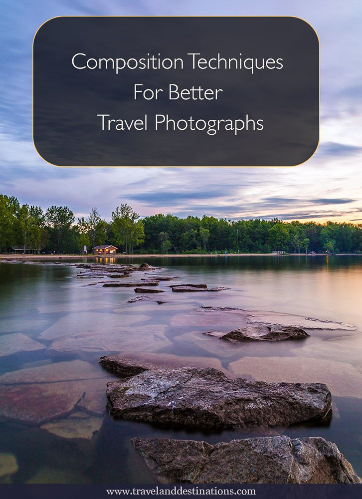 A blog post providing composition techniques for taking better travel photographs. Including examples showing the techniques.    #photography #travel #composition