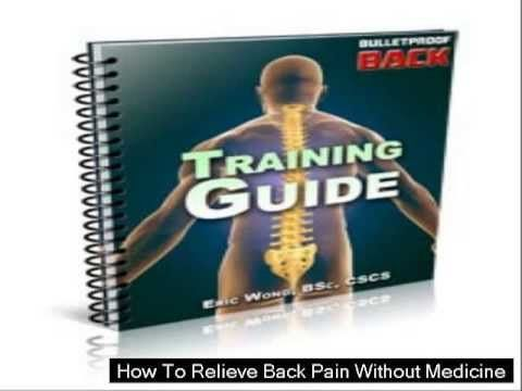 How To Relieve Back Pain Without Medicine
