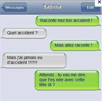 Raconte moi ton accident ?