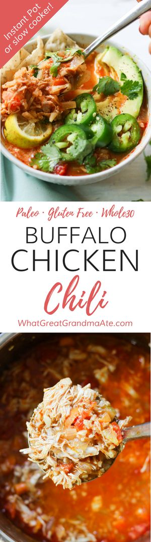 Instant Pot or Slow Cooker Paleo Buffalo Chicken Chili (Whole30, Gluten Free) via @whatggmaate