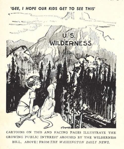 As we look to the 50th anniversary of The Wilderness Act, editorial cartoons from the 1960s show a pro-wilderness stance.
