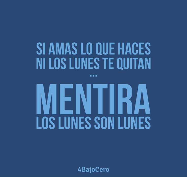 #Lunes #Motivation #Funny #Tipography