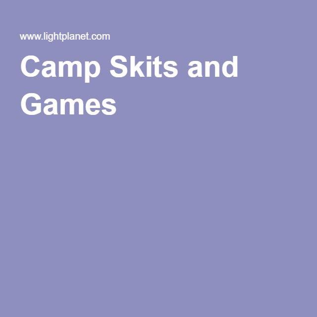 Camp Skits and Games