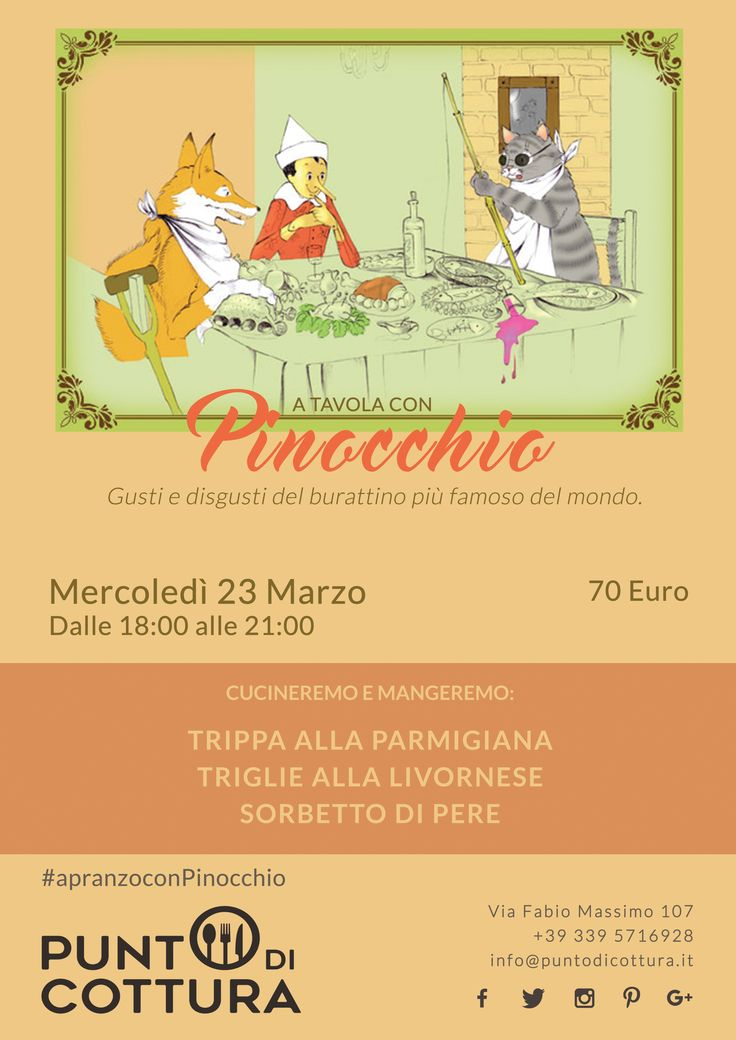 #Poster  Even #Pinocchio, the the most famous #puppet on earth, likes to #eat. To discover what he likes we are going to have a #dinner with him.  #Trippa alla #parmigiana.  #Triglie alla livornese. #Sorbetto di #pere. #food #foodporn #italianfood #puntodicottura #cookcourse For information and reservations:  +39 339 5716928   info@puntodicottura.it