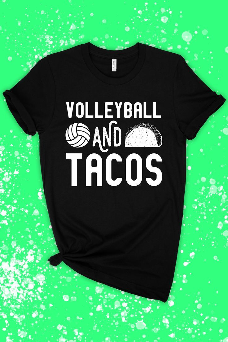 Volleyball And Tacos T Shirt Tank Top Hoodie For Men Women Kids Funny Volleyball Shirts Ideas Of Funny Volleyball Pallavolo Giocatori Di Pallavolo Bianca