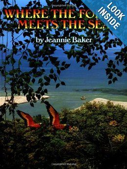 Where the Forest Meets the Sea: Jeannie Baker: