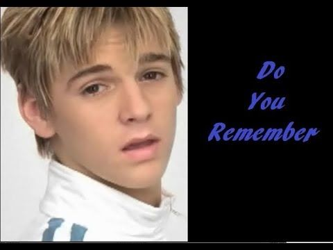 Do You Remember By Aaron Carter - W/ Lyrics #FavoriteSongs  #OfAllTime