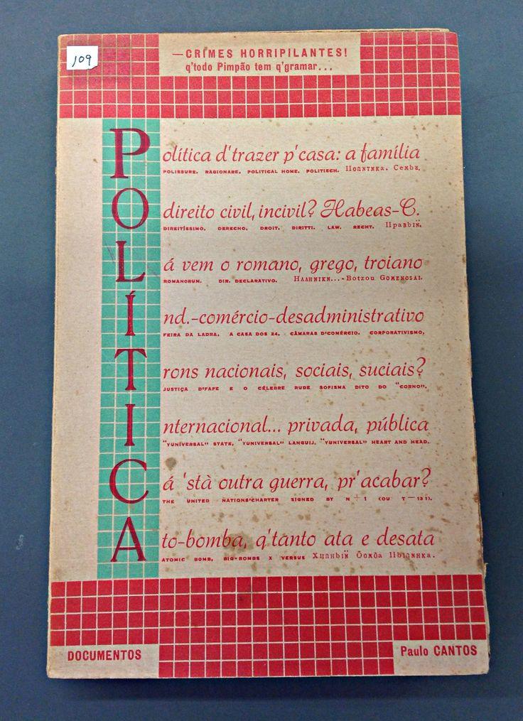Politica: Crimes Horripilantes! Paulo de Cantos 1946 Tip. Liga dos Combatentes da Grande Guerra (Lisboa)