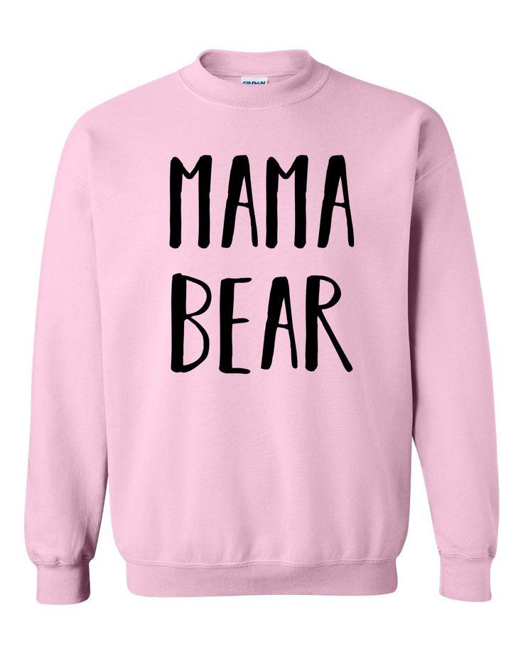 Mama bear sweatshirt mommy sweater gift for mom momlife for her birthday gift #mama #mamabear #bear #momlife #formommy