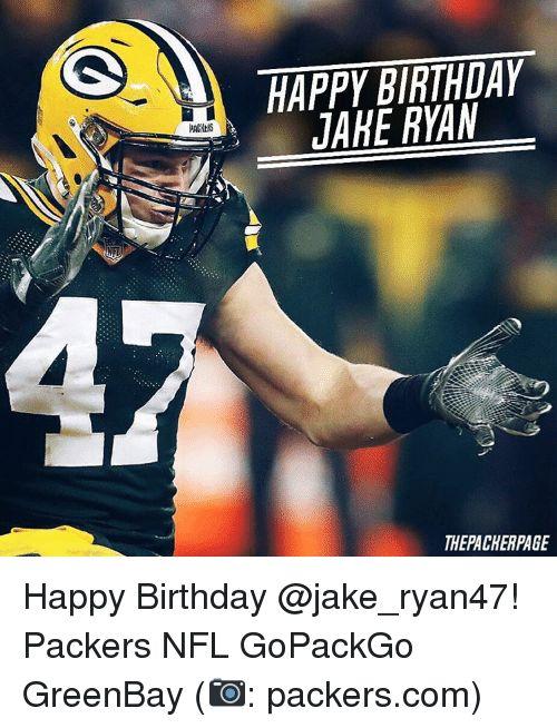 Memes, Nfl, and 🤖: HAPPY BIRTHDAY JAKE RYAN THE PACHERPAGE Happy Birthday @jake_ryan47! Packers NFL GoPackGo GreenBay (📷: packers.com)