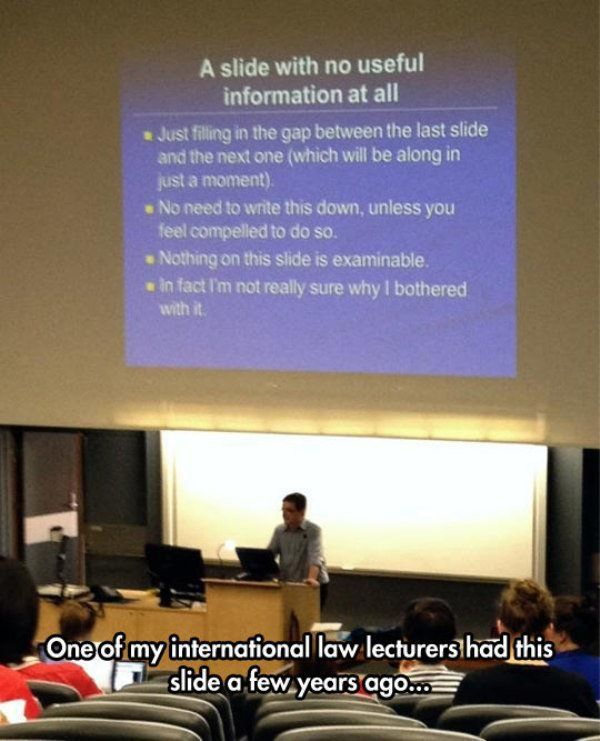 I miss college – 30 Funny Pictures
